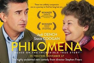 Philomena è un film del 2013 diretto da Stephen Frears. Protagonisti della pellicola sono Judi Dench e Steve Coogan