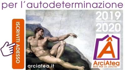 razionalisti agnostici atei per l'autodeterminazione, campagna tesseramento ArciAtea 2019-2020